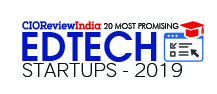 20 Most Promising Edtech Startups - 2019